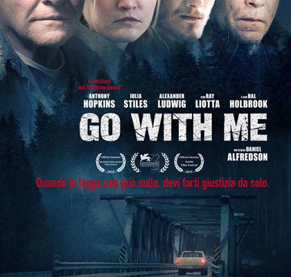 GO WITH ME: protagonisti Buoni e Cattivi come nei film western