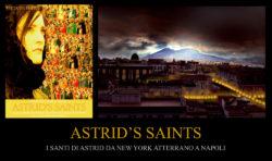 FOTO - ASTRID'S SAINTS - I Santi di Astrid da New York Atterrano a Napoli (1)