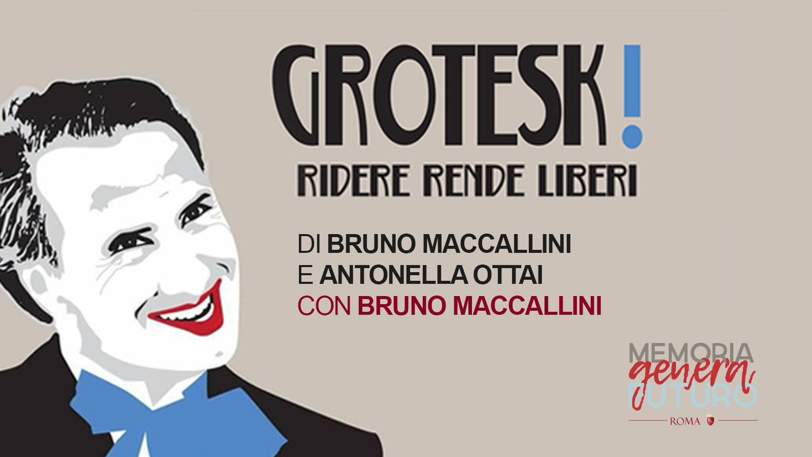 Bruno Maccallini in  GROTESK!  Ridere rende liberi