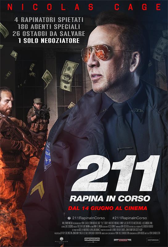 211 RAPINA IN CORSO: dal 14 giugno al cinema