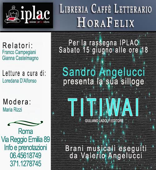 """Sandro Angelucci presenta a Roma """"Titiwai"""""""