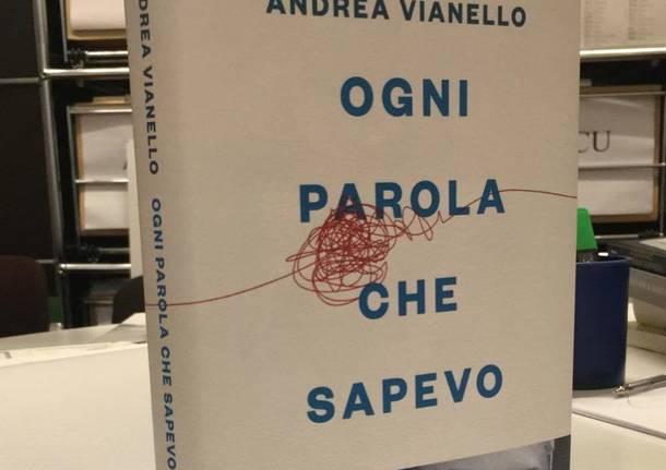 """Lettera a Andrea Vianello in libreria con """"Ogni parola che sapevo"""""""